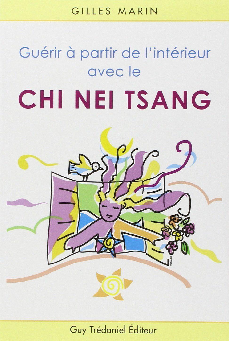 livre : guerirapartirdel'interieuraveclechineitsang